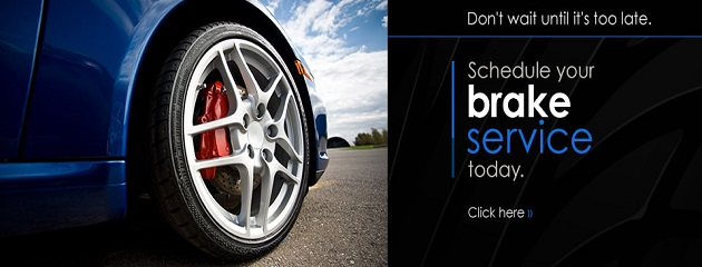Don't wait until it's too late, Schedule your Brake Service today!